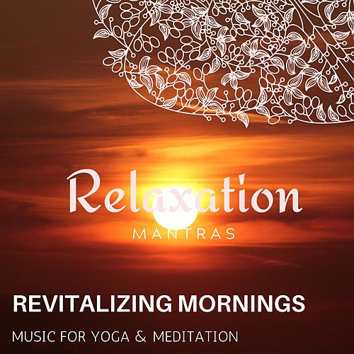 Revitalizing Mornings - Music for Yoga & Meditation de Massage Tribe