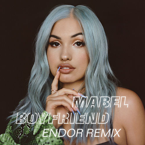 Boyfriend (Endor Remix) by Mabel