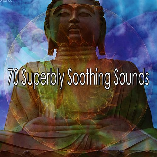 70 Superbly Soothing Sounds de Zen Meditate