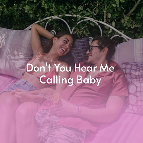 Don't You Hear Me Calling Baby de David Whitfield, Mac Wiseman, Paul Whiteman, Jo Stafford, Léo Ferré, Bobby Curtola, Pery Ribeiro, Enoch Light