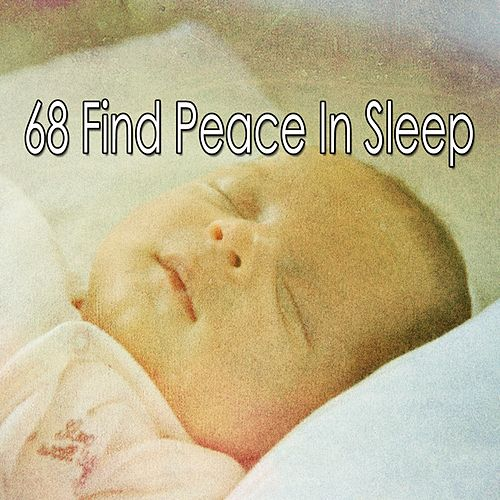 68 Find Peace in Sle - EP de Smart Baby Lullaby