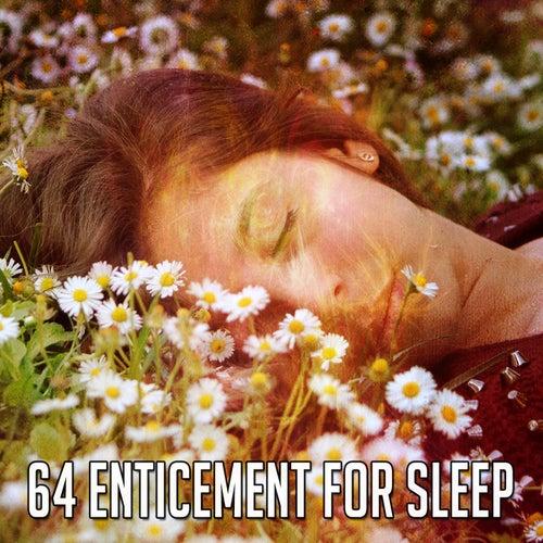 64 Enticement for Sle - EP de Sleepicious