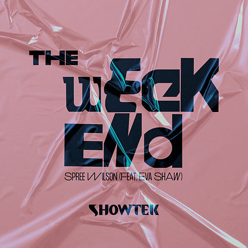 The Weekend by Showtek