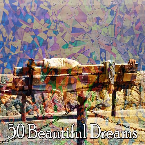 50 Beautiful Dreams by Sounds Of Nature