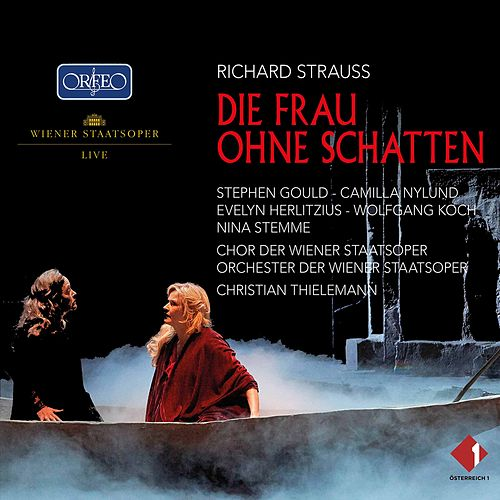 R. Strauss: Die Frau ohne Schatten, Op. 65, TrV 234 (Live) by Stephen Gould