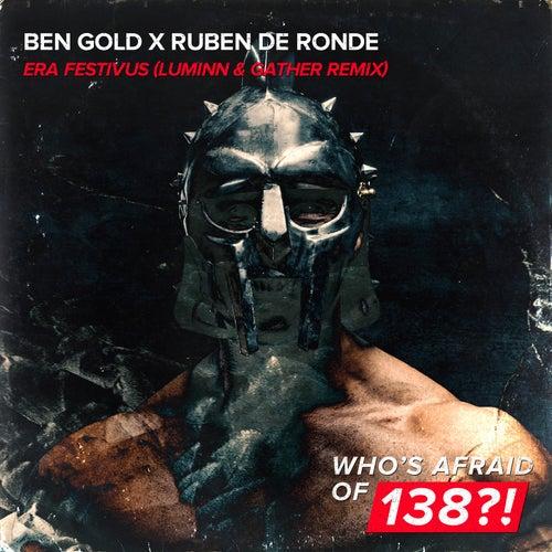 Era Festivus (Luminn & Gather Remix) by Ben Gold