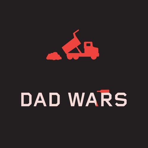 Dump Truck Part 3: Dad Wars de We Are Scientists