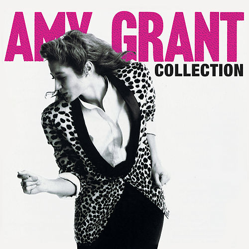 Amy Grant Collection de Amy Grant
