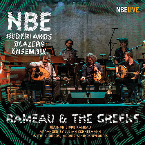 Rameau & the Greeks (Live) by Nederlands Blazers Ensemble (2)