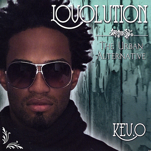 Lovolution: The Urban Alternative de Kev.O