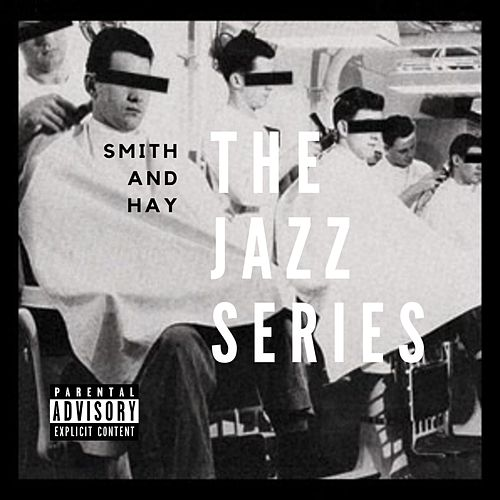 The Jazz Series by Smith and Hay