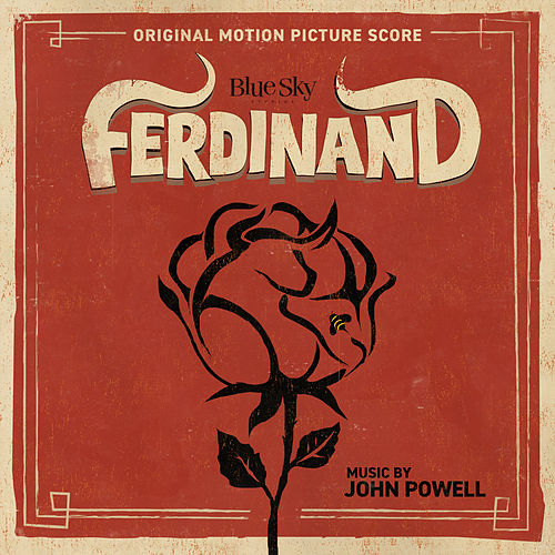 Ferdinand (Original Motion Picture Score) von John Powell
