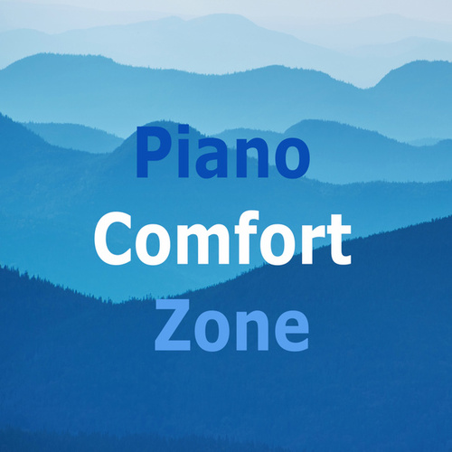 Piano Comfort Zone by Various Artists