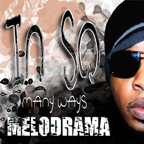 In So Many Ways de MeloDrama