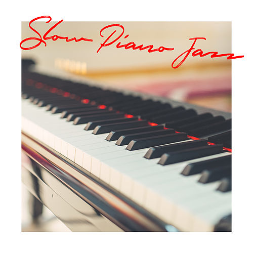 Slow Piano Jazz by Piano Jazz Background Music Masters