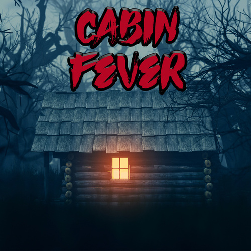 Cabin Fever by Various Artists