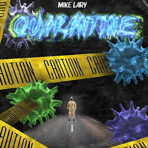 Quarantine by Mike Lary