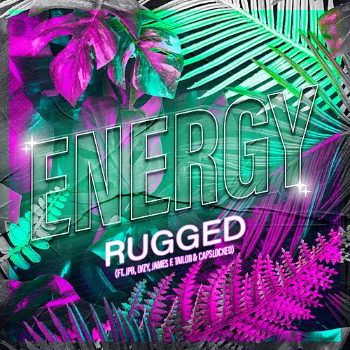 Energy de Rugged
