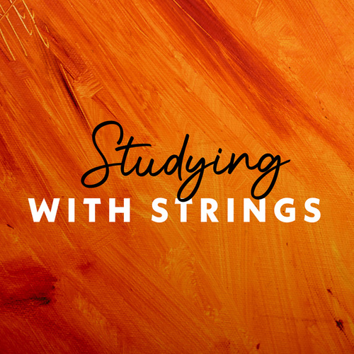 Studying with Strings by Various Artists