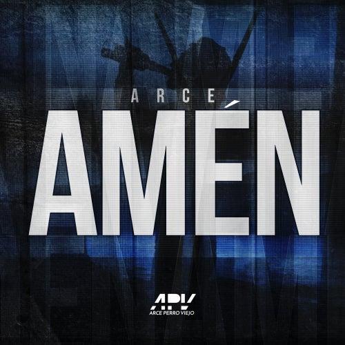Amén by Arce