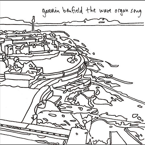 The Wave Organ Song de Garrin Benfield