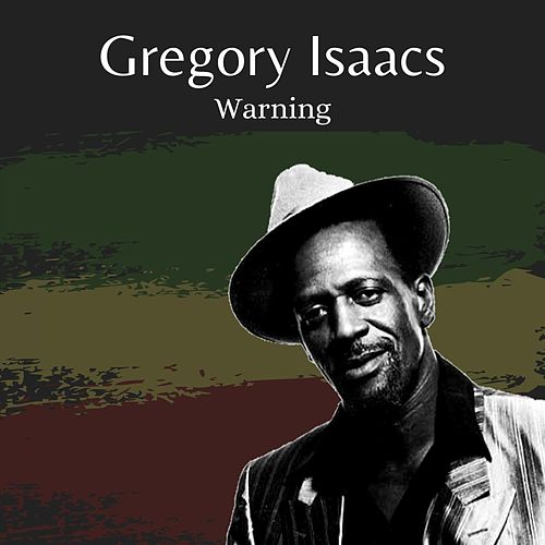 Warning de Gregory Isaacs