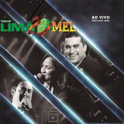 Limão Com Mel (Ao Vivo em São Luis-Ma) de Limão Com Mel