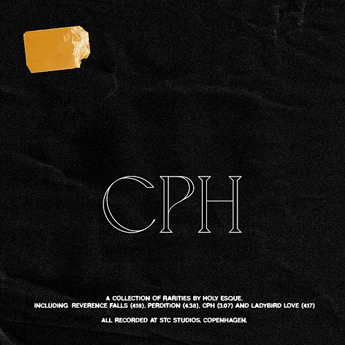 CPH by Holy Esque