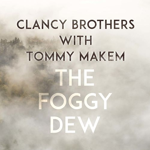 The Foggy Dew de The Clancy Brothers