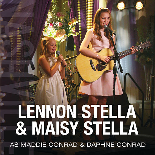 Lennon Stella & Maisy Stella As Maddie Conrad & Daphne Conrad von Nashville Cast