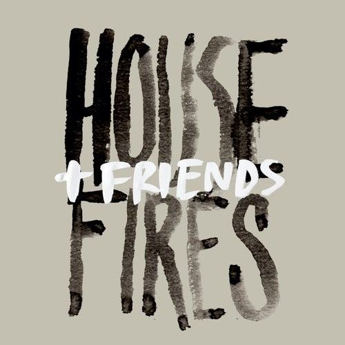 Housefires + Friends (Live) de Housefires