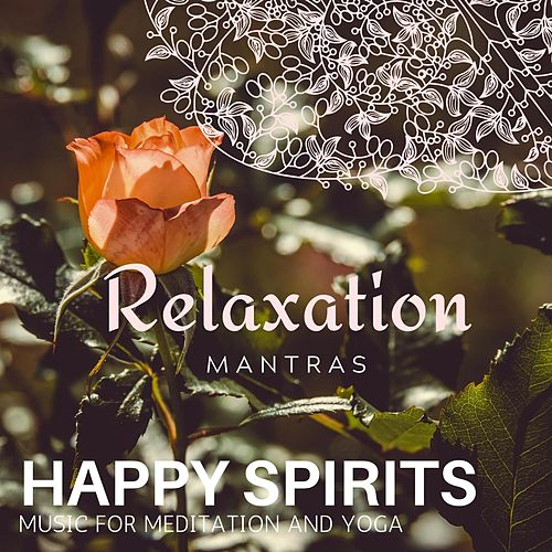 Happy Spirits - Music for Meditation and Yoga de Massage Tribe