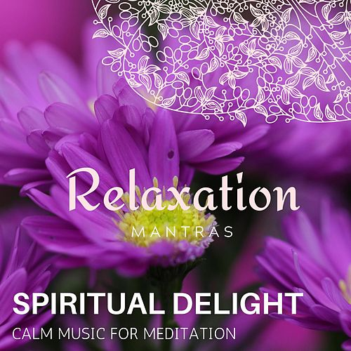 Spiritual Delight - Calm Music for Meditation de Massage Tribe