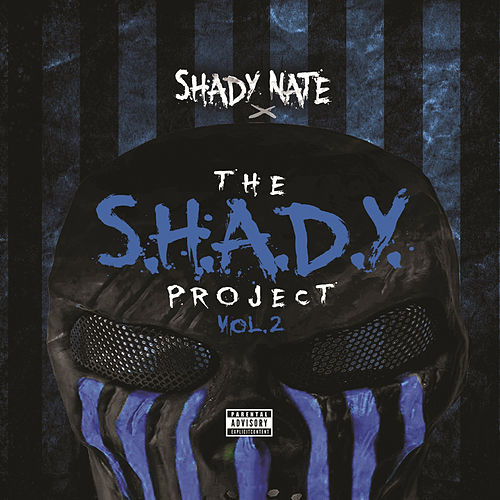 The S.H.A.D.Y. Project Vol. 2 by Shady Nate