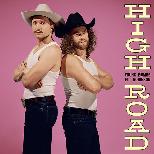 High Road by Young Bombs