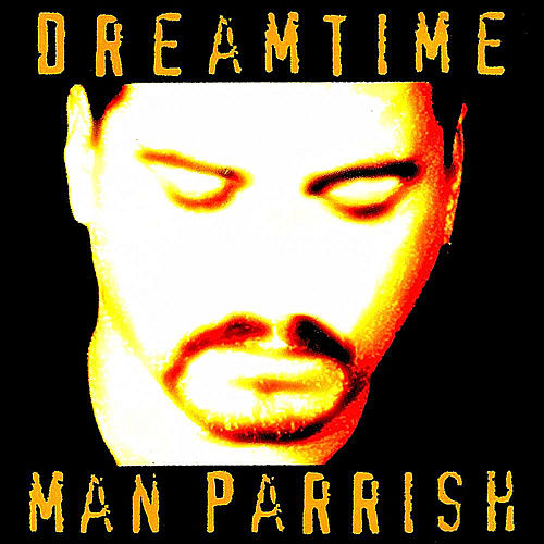 DreamTime de Man Parrish