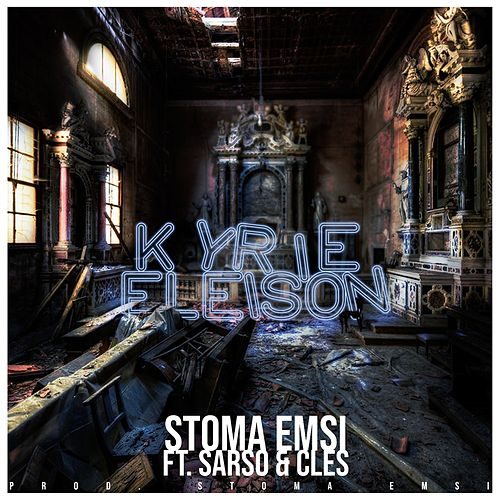 Kyrieeleison by Stoma Emsi