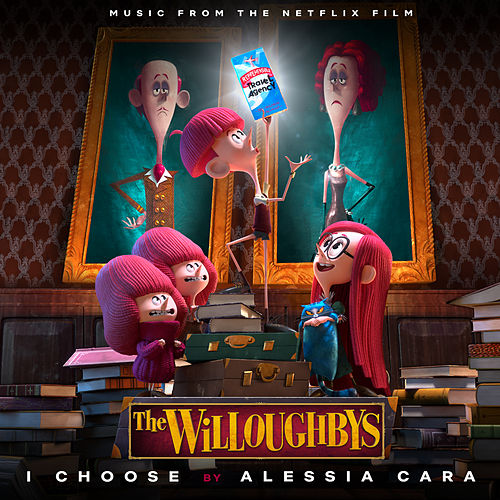 I Choose (From The Netflix Original Film The Willoughbys) de Alessia Cara