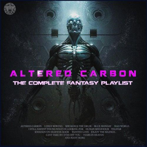 Altered Carbon - The Complete Fantasy Playlist de Various Artists