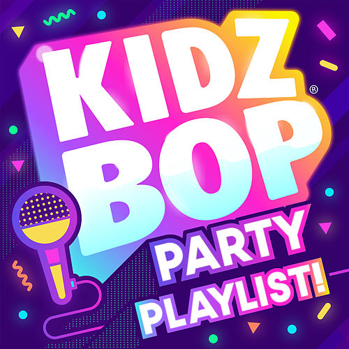 KIDZ BOP Party Playlist! di KIDZ BOP Kids