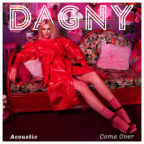 Come Over (Acoustic) von Dagny