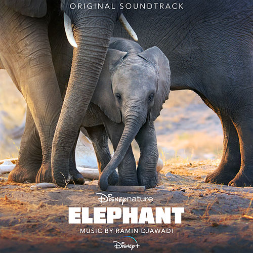 Elephant (Original Soundtrack) by Ramin Djawadi