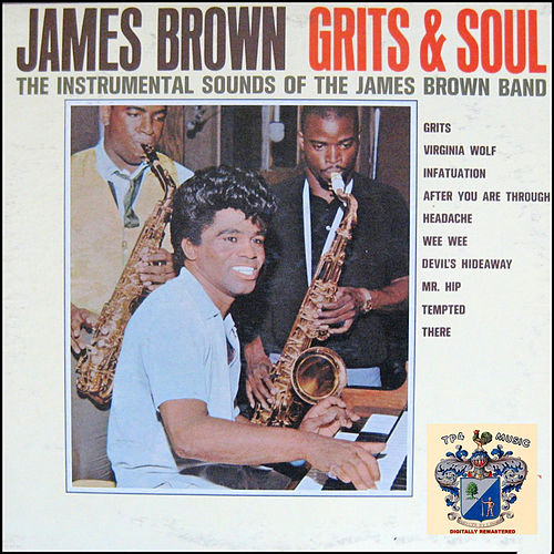 Grits and Soul van James Brown