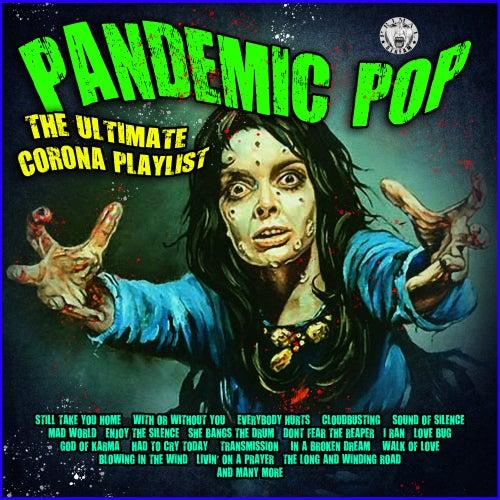 Pandemic Pop - The Ultimate Corona Playlist di Various Artists