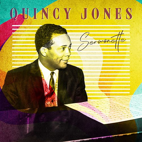 Sermonette von Quincy Jones