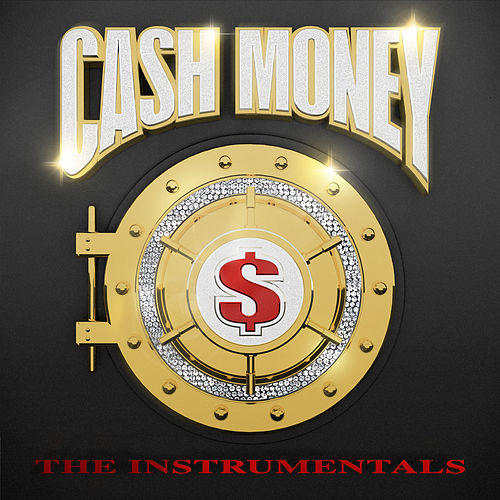 Cash Money: The Instrumentals by Various Artists