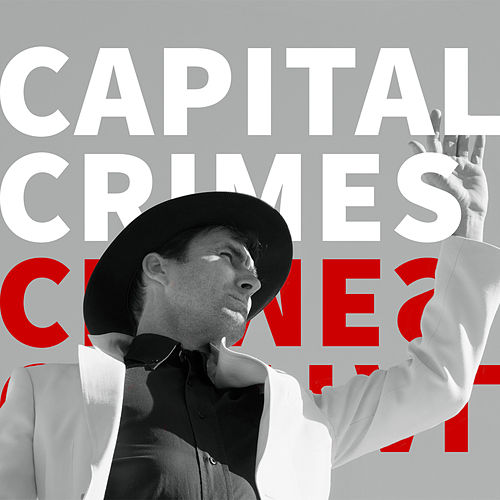 Capital Crimes by Andrew Bird