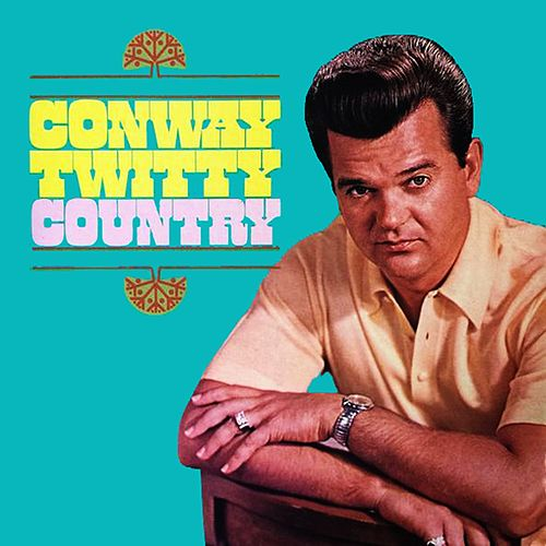 Country by Conway Twitty