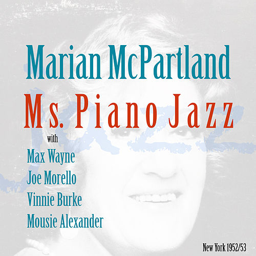 Ms Piano Jazz von Marian McPartland