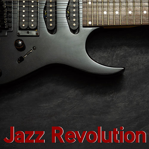Jazz Revolution - Energetic Instrumental Jazz Sounds by Acoustic Hits